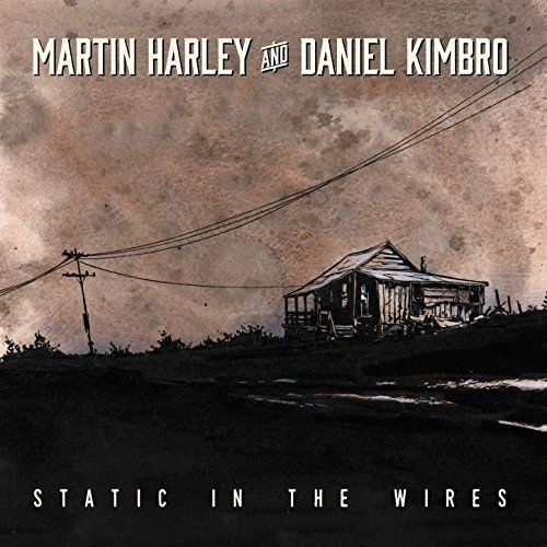 Martin Harley And Daniel Kimbo - Static In The Wires (2017) 320 kbps
