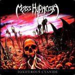 Mass Hypnosia – Toxiferous Cyanide (2016) 320 kbps