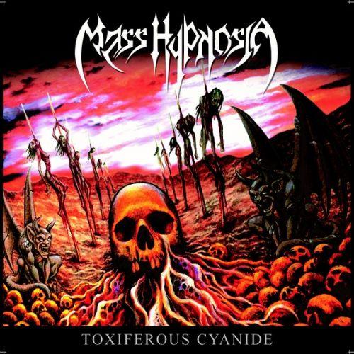 Mass Hypnosia - Toxiferous Cyanide (2016) 320 kbps