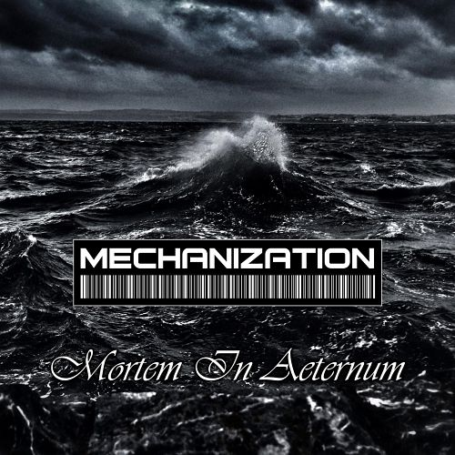 Mechanization - Mortem in Aeternum (2017) 320 kbps
