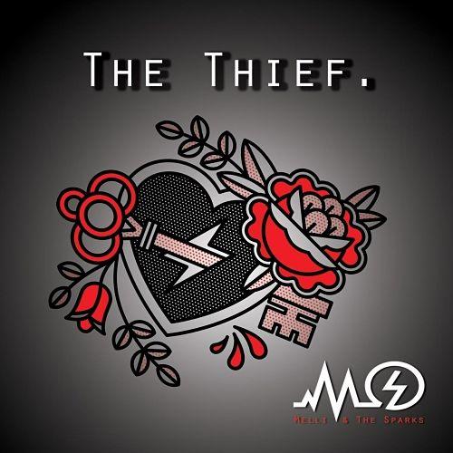 Melli & the Sparks - The Thief (2017) 320 kbps