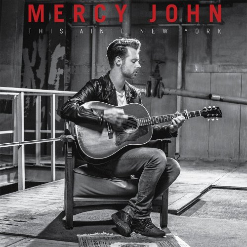 Mercy John - This Aint New York (2017) 320 kbps