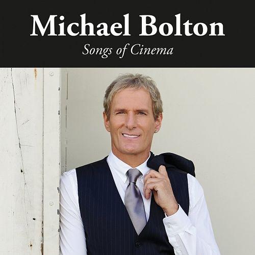 Michael Bolton - Songs of Cinema (2017) 320 kbps
