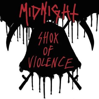 Midnight - Shox Of Violence [Compilation] (2017) 320 kbps