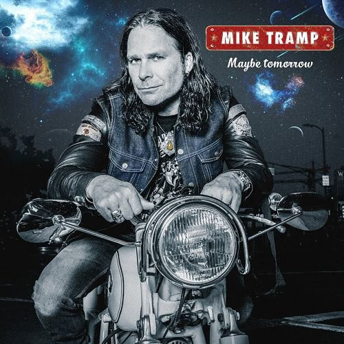 Mike Tramp (Ex-WHITE LION) - Maybe Tomorrow (2017) 320 kbps