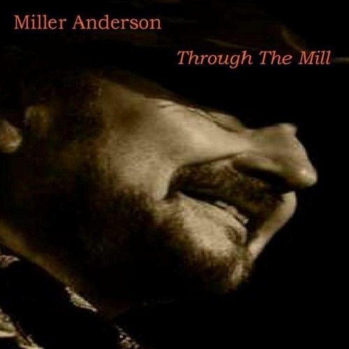 Miller Anderson - Through The Mill (2016) 320 kbps