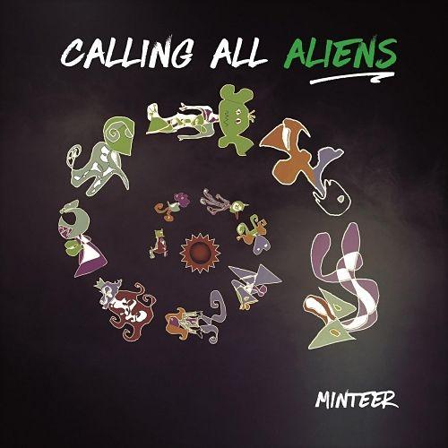 Minteer - Calling All Aliens (2017) 320 kbps