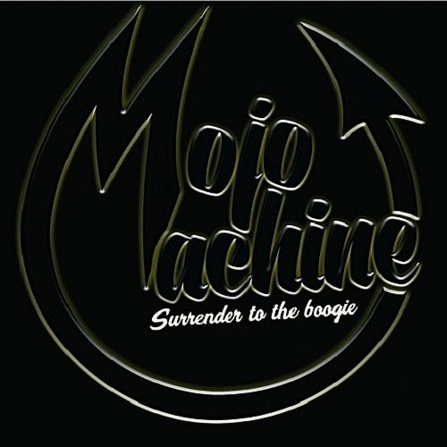 Mojo Machine - Surrender To The Boogie (2017) 320 kbps