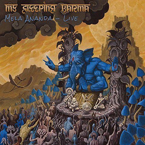 My Sleeping Karma - Mela Ananda-Live (2017)