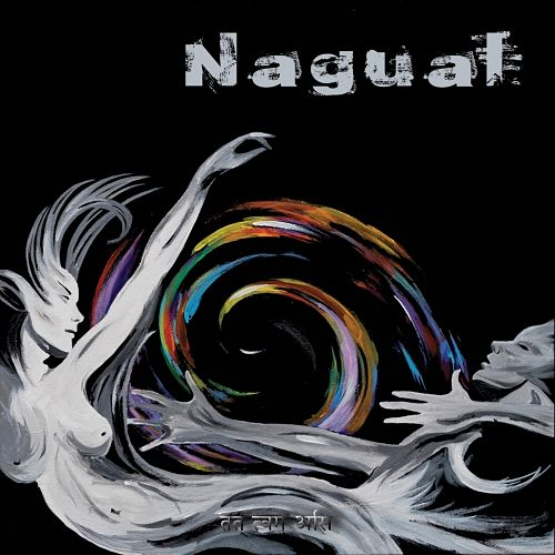 Nagual - Tat Tvam Asi (2017) 320 kbps