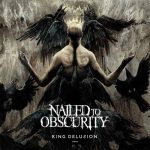 Nailed to Obscurity – King Delusion (2017) 320 kbps