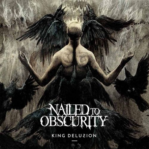 Nailed to Obscurity - King Delusion (2017) 320 kbps