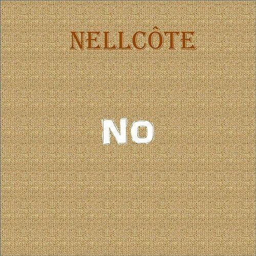 Nellcôte - No (2017) 320 kbps