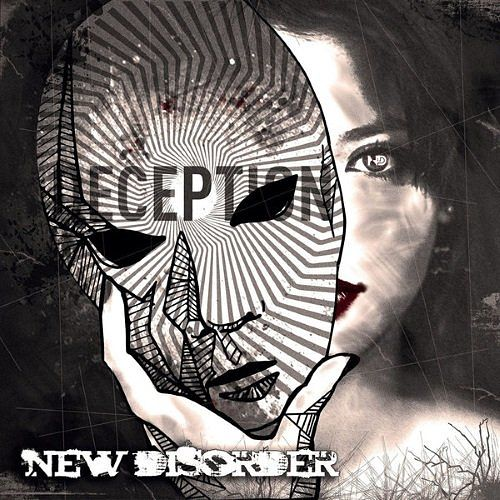New Disorder - Deception (2017) 320 kbps