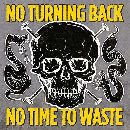 No Turning Back - No Time To Waste (2017) 320 kbps
