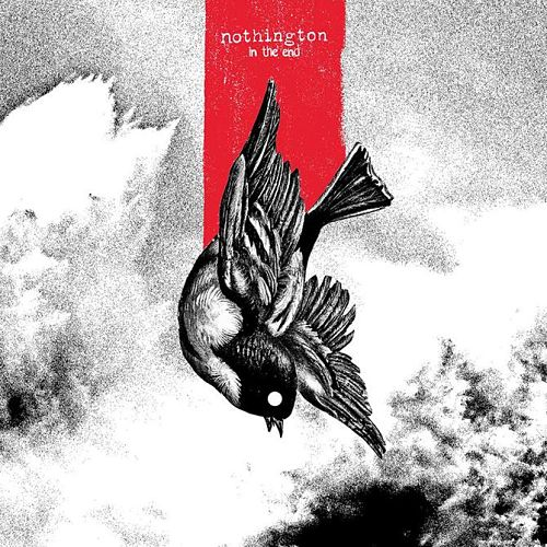 Nothington - In The End (2017) 320 kbps