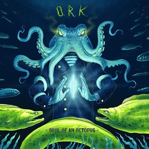 O.R.k. - Soul of an Octopus (2017) 320 kbps