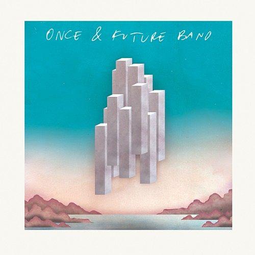 Once And Future Band - Once And Future Band (2017) 320 kbps