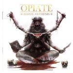 Opiate – Havok Anthems (2016) 320 kbps