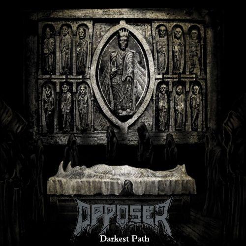 Opposer - Darkest Path (2017) 320 kbps