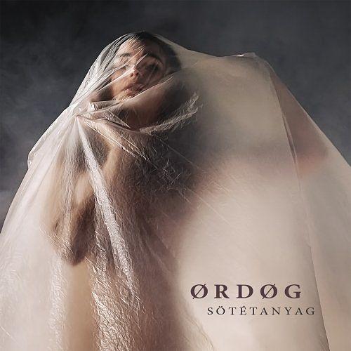 Ørdøg - Sötétanyag (2017) 320 kbps