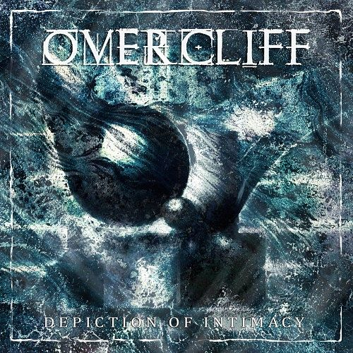 Overcliff - Depiction of Intimacy (2016) 320 kbps