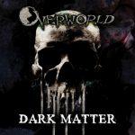 Overworld – Dark Matter (2017) 320 kbps