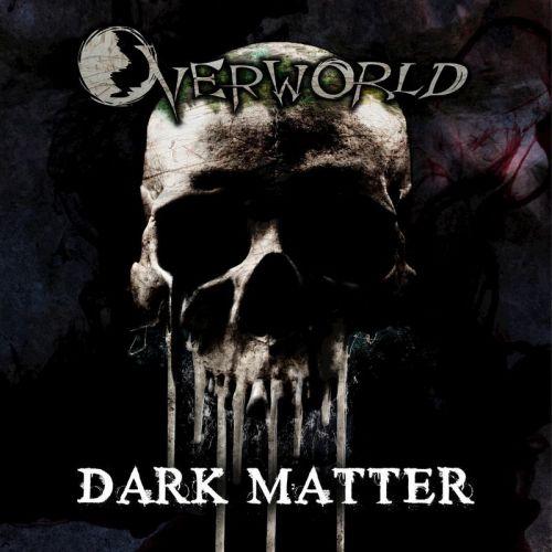 Overworld - Dark Matter (2017) 320 kbps