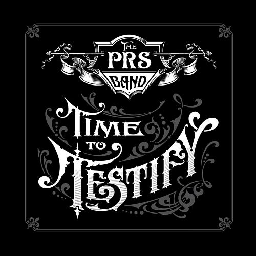 The Paul Reed Smith Band - Time to Testify (2017) 320 kbps