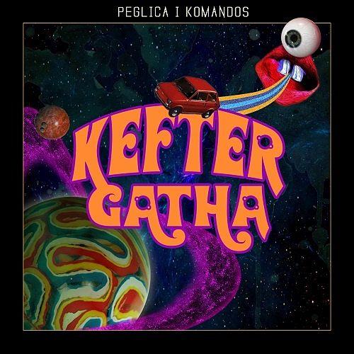 Peglica I Komandos - Kefter Gatha (2017) 320 kbps