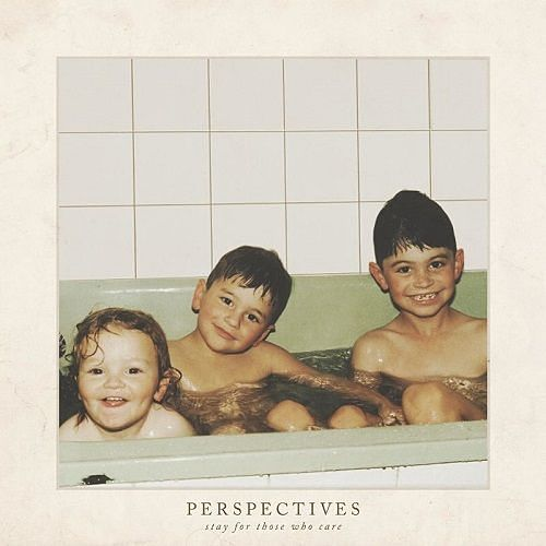 Perspectives - Stay For Those Who Care (2017) 320 kbps