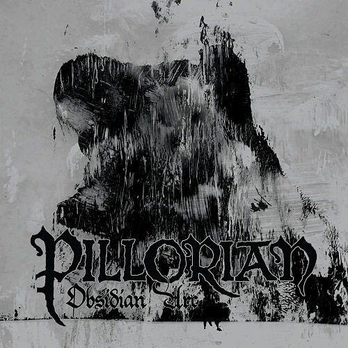 Pillorian - Obsidian Arc (2017) 320 kbps