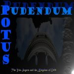 Potus Pudendum – The Yes-Sayers And The Kingdom Of Ends (2017) 320 kbps