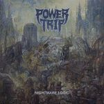 Power Trip – Nightmare Logic (2017) 320 kbps