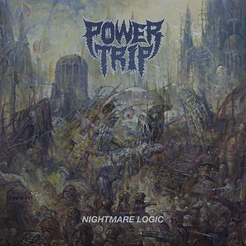 Power Trip - Nightmare Logic (2017) 320 kbps