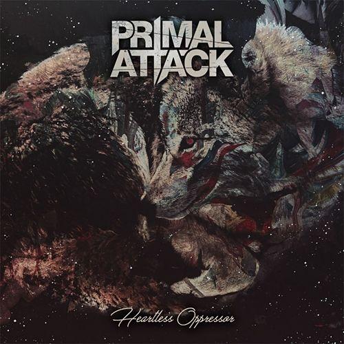 Primal Attack - Heartless Oppressor (2017) 320 kbps