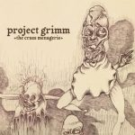 Project Grimm – The Crass Menagerie (2017) 320 kbps