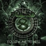 Pulse8 – Follow Me to Hell (2017) 320 kbps (upconvert)