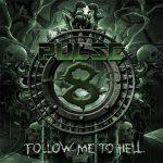 Pulse8 – Follow Me to Hell (2017) 320 kbps (upconvert)