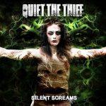 Quiet the Thief – Silent Screams (2017) 320 kbps