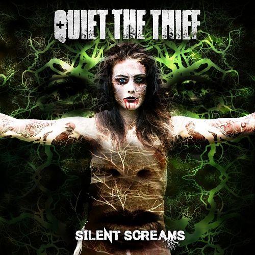 Quiet the Thief - Silent Screams (2017) 320 kbps