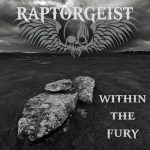 Raptorgeist – Within the Fury (2017) 320 kbps
