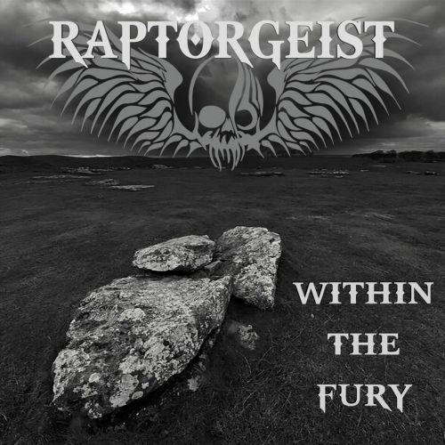 Raptorgeist - Within the Fury (2017) 320 kbps