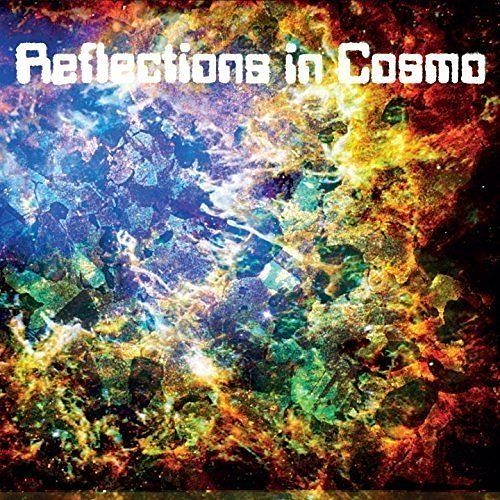 Reflections In Cosmo - Reflections In Cosmo (2017) 320 kbps
