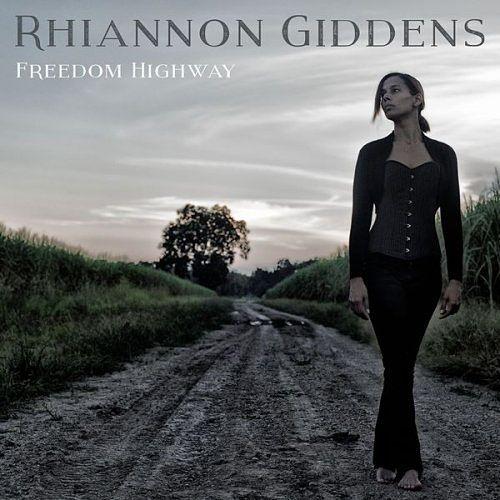 Rhiannon Giddens - Freedom Highway (2017) 320 kbps