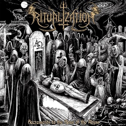 Ritualization - Sacraments To The Sons Of The Abyss (2017) 320 kbps