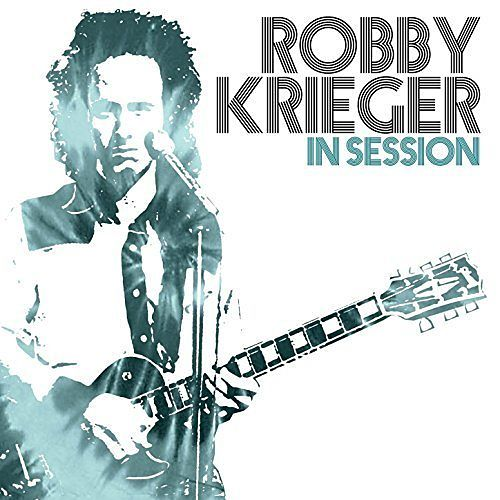Robby Krieger - In Session [Compilation] (2017) 320 kbps