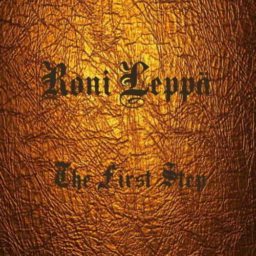 Roni Leppa Band - The First Step (2017) 320 kbps