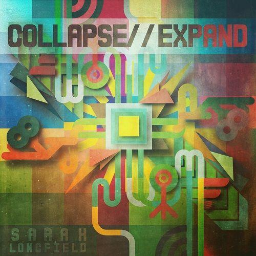 Sarah Longfield - Collapse Expand (2017) 320 kbps