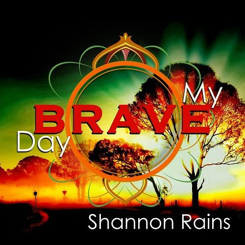 Shannon Rains - My Brave Day (2017) 320 kbps